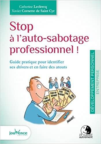 Stop à l'auto-sabotage professionnel !